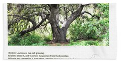 Walt Whitman - I Saw In Louisiana A Live-oak Growing Bath Towel