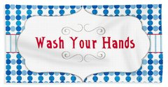 Wash Your Hands Sign Bath Towel