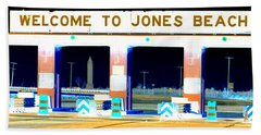 Welcome To Jones Beach Bath Towel by Ed Weidman