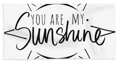 You Are My Sunshine With Sun Hand Towel
