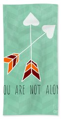 You Are Not Alone Hand Towel