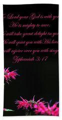 Bath Towel featuring the photograph Bee Balm And Bible Verse by Randall Branham