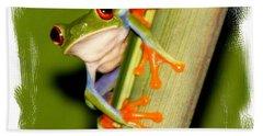 Bath Towel featuring the photograph Feeling Froggy by Myrna Bradshaw