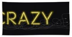 Crazy - Neon Sign 3 Hand Towel