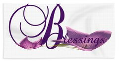 Blessings Bath Towel by Ann Lauwers