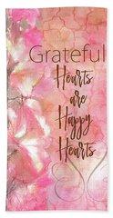 Grateful Hearts Bath Towel