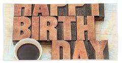 Happy Birthday Greeting Card In Wood Type Bath Towel