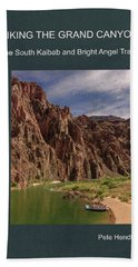 Hiking The Grand Canyon The South Kaibab And Bright Angel Trails Photos And Tips Hand Towel