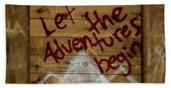 Let The Adventures Begin Hand Towel