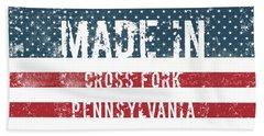 Made In Cross Fork, Pennsylvania Hand Towel
