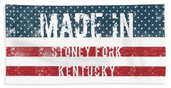 Made In Stoney Fork, Kentucky Hand Towel