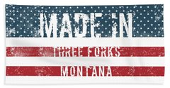 Made In Three Forks, Montana Hand Towel