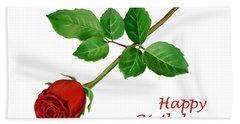 Red Rose Happy Birthday  Bath Towel