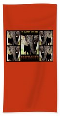 Save  Our  Elephants Hand Towel by Hartmut Jager