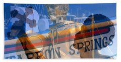 Bath Towel featuring the photograph Tarpon Springs Florida Mash Up by David Lee Thompson