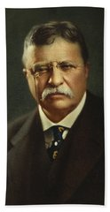 Theodore Roosevelt - President Of The United States Bath Towel