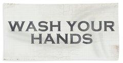 Wash Your Hands Modern Farm Sign- Art By Linda Woods Bath Towel