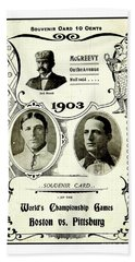 1903 World Series Poster Bath Towel