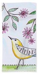 Happiness Bath Towel by Elizabeth Robinette Tyndall