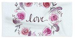 Love Bath Towel by Elizabeth Robinette Tyndall