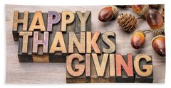 Happy Thanksgiving In Wood Type Hand Towel