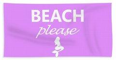 Beach Please Bath Towel