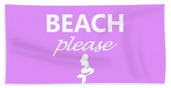 Beach Please Bath Towel