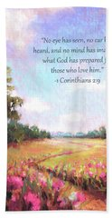 A Spring To Remember With Bible Verse Bath Towel