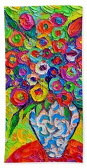 Abstract Flowers Of Happiness Impressionist Impasto Palette Knife Oil Painting By Ana Maria Edulescu Bath Towel
