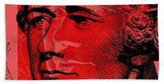 Hand Towel featuring the digital art Alexander Hamilton - $10 Bill by Jean luc Comperat