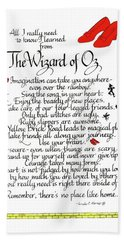 All I Need To Know I Learned From The Wizard Of Oz Bath Towel