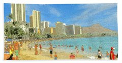 Aloha From Hawaii - Waikiki Beach Honolulu Bath Towel