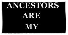 Ancestors Bath Towel