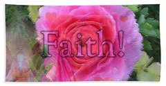 Bath Towel featuring the photograph Angels Pink Rose Of Faith by Barbara Tristan