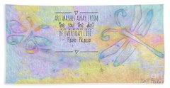 Bath Towel featuring the painting Art Washes The Soul by Kerri Farley