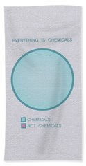 Everything Is Chemicals Hand Towel