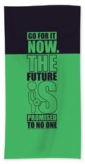 Go For It Now Gym Quotes Poster Hand Towel