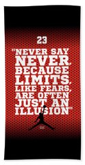 Never Say Never Gym Motivational Quotes Poster Bath Towel