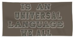 Music Is An Universal Language Typography Hand Towel by Georgeta Blanaru