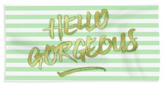 Hello Gorgeous Gold Glitter Mountain Mint Stripes Hand Towel