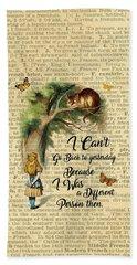 Alice In Wonderland Quote,cheshire Cat,vintage Dictionary Art Bath Towel