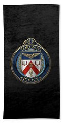 Bath Towel featuring the digital art Toronto Police Service  -  T P S  Emblem Over Black Velvet by Serge Averbukh