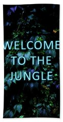 Welcome To The Jungle - Neon Typography Bath Towel
