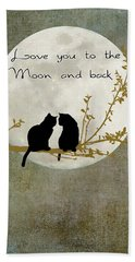 Love You To The Moon And Back Bath Towel