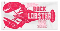B-52s Rock Lobster Lyric Poster Bath Towel