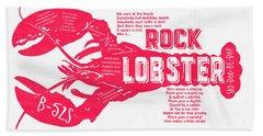 B-52s Rock Lobster Lyric Poster Hand Towel