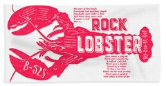 Bath Towel featuring the drawing B-52s Rock Lobster Lyric Poster by Edward Fielding