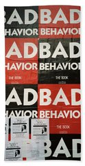 Bad Behavior Bath Towel
