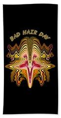 Bad Hair Day Bath Towel