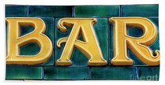 Bar Sign Bath Towel